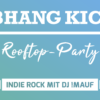 Fr. 22.06.: ELBHANG KICKS! Rooftop-Party